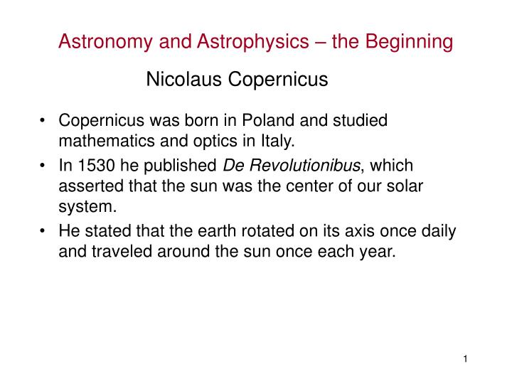 Astronomy and astrophysics the beginning