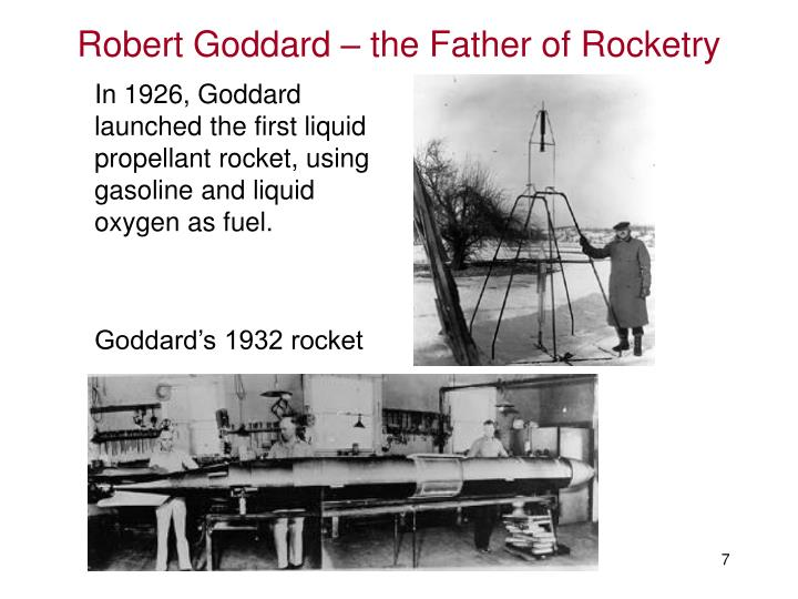 Robert Goddard – the Father of Rocketry