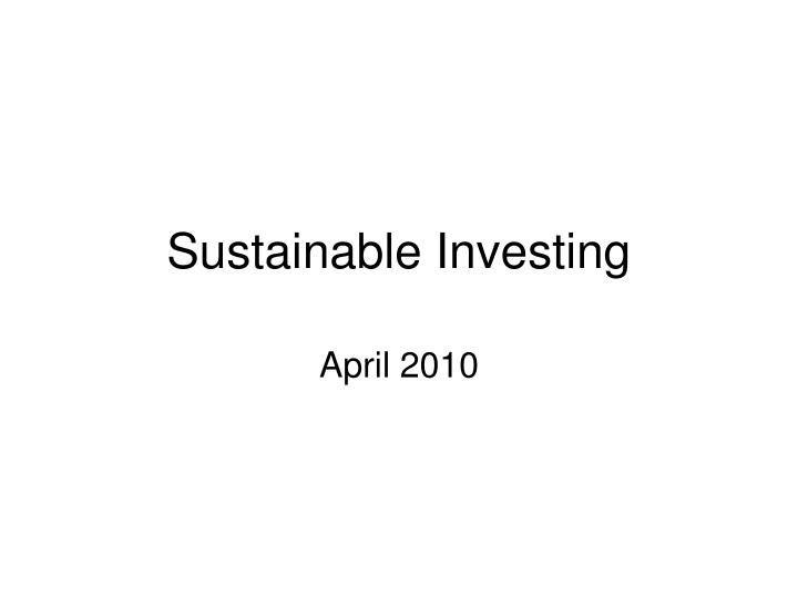 sustainable investing n.