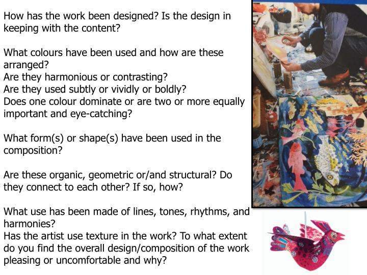 How has the work been designed? Is the design in keeping with the content?