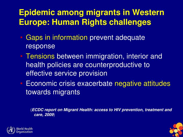 Epidemic among migrants in Western Europe: Human Rights challenges