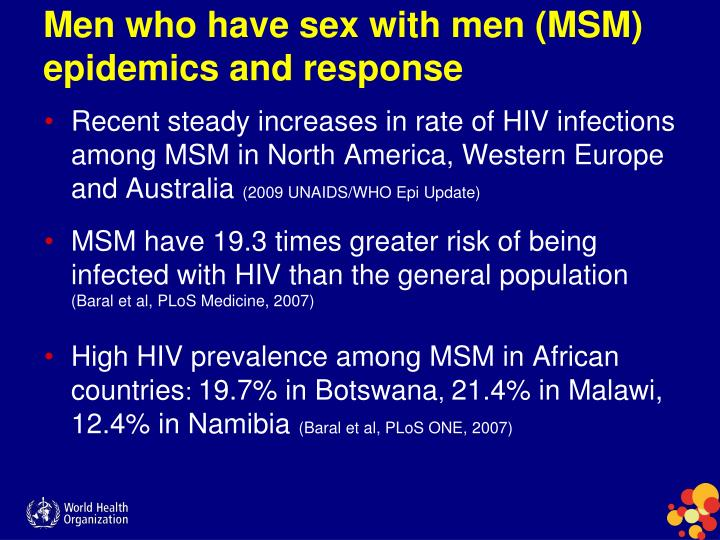 Men who have sex with men (MSM) epidemics and response