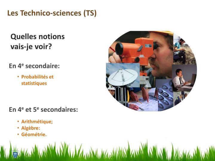 Les Technico-sciences (TS)