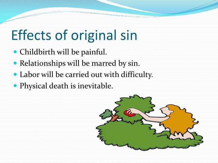 Effects of original sin