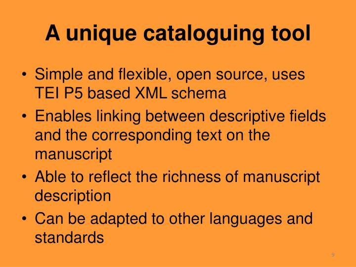 A unique cataloguing tool