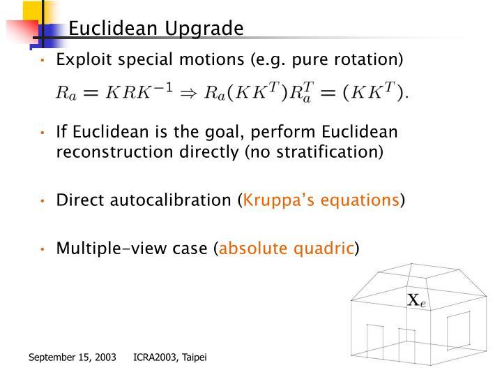 Exploit special motions (e.g. pure rotation)