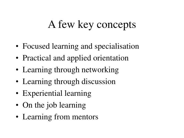 A few key concepts