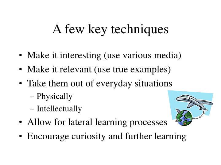 A few key techniques