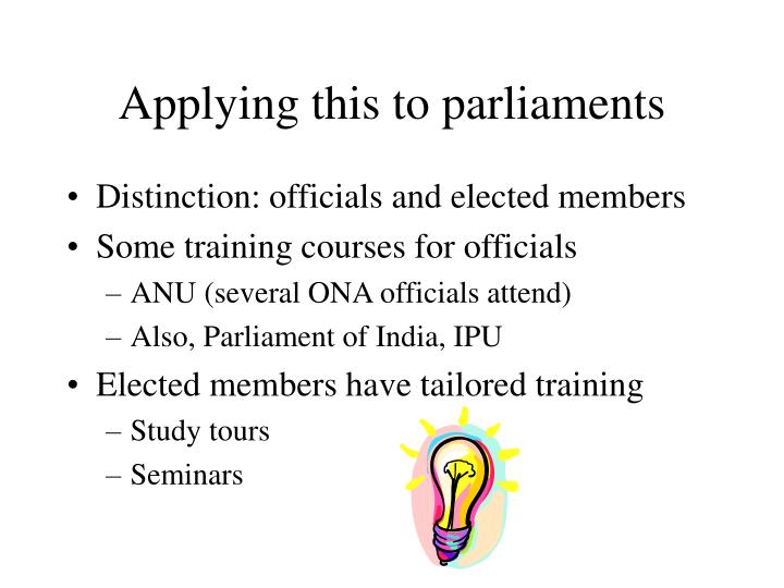 Applying this to parliaments