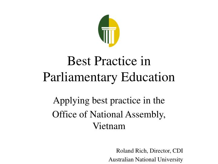 Best practice in parliamentary education