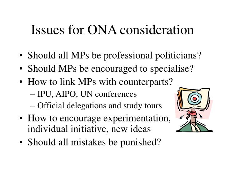 Issues for ONA consideration