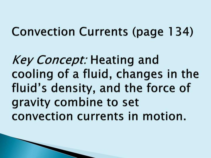 Convection Currents (page 134)