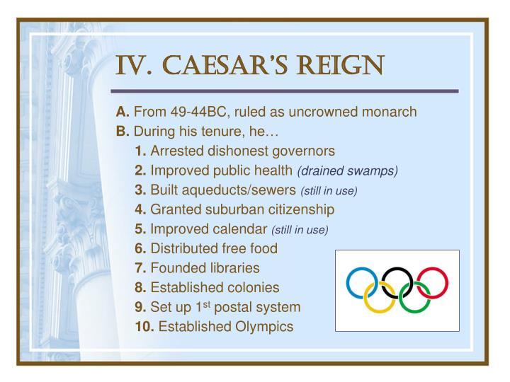 IV. Caesar's Reign