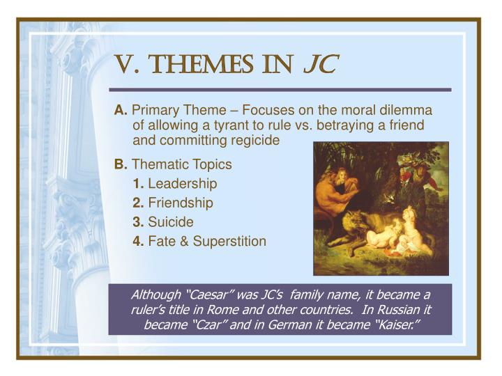 V. Themes in