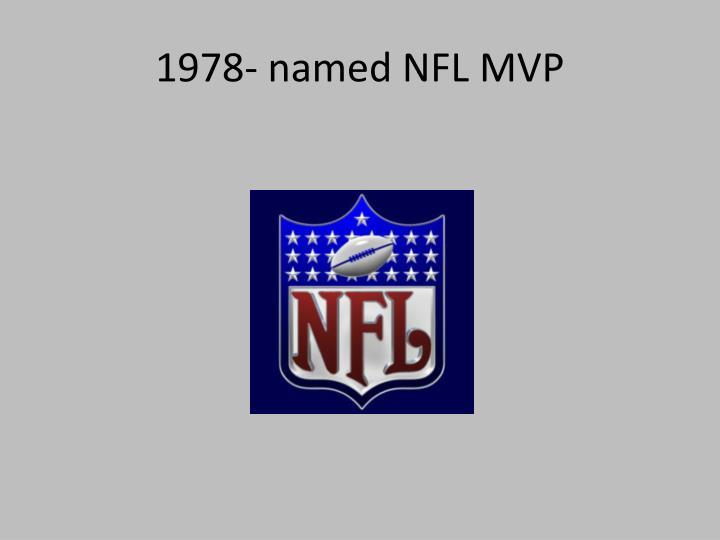 1978- named NFL MVP
