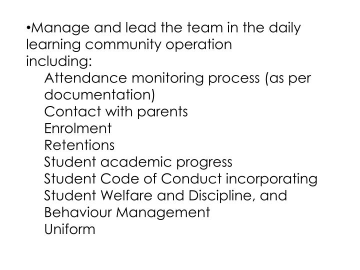 Manage and lead the team in the daily learning community operation