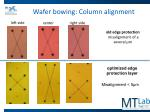 wafer bowing column alignment
