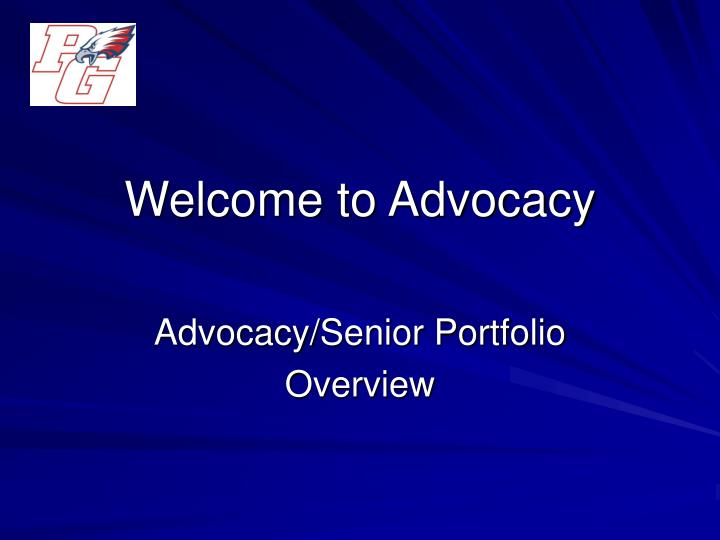 welcome to advocacy n.