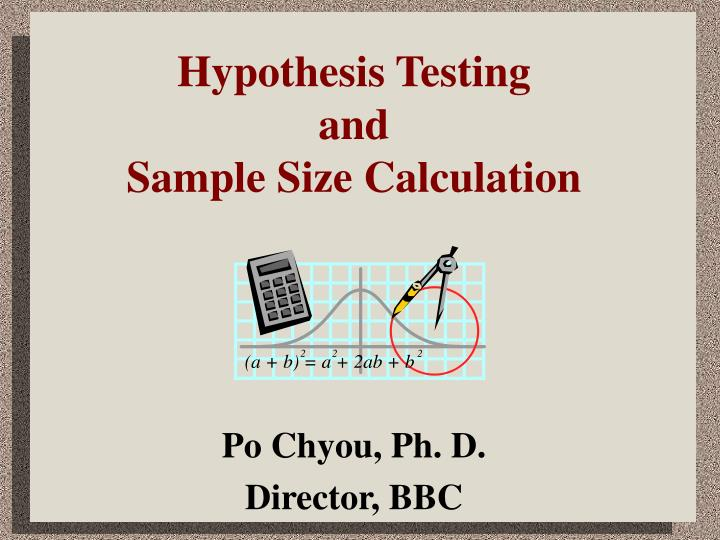 hypothesis testing and sample size calculation n.