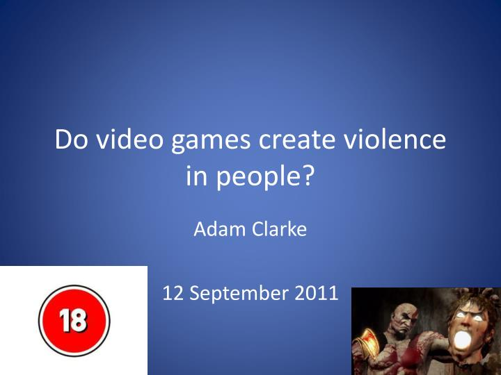 why violent video games does not
