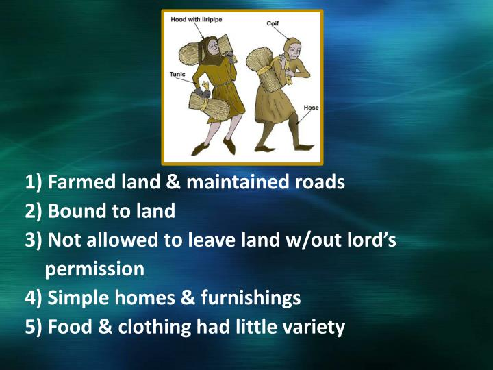 1) Farmed land & maintained roads