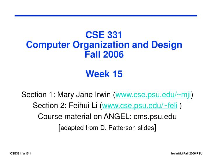 cse 331 computer organization and design fall 2006 week 15 n.