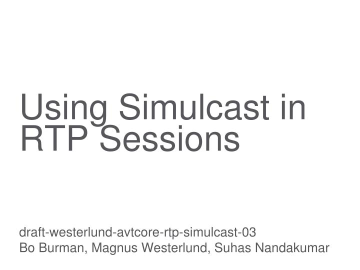 using simulcast in rtp sessions n.