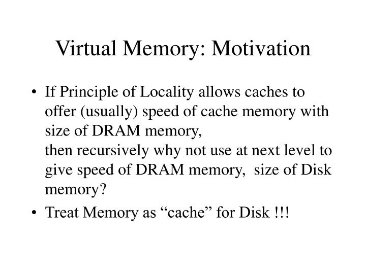 Virtual Memory: Motivation
