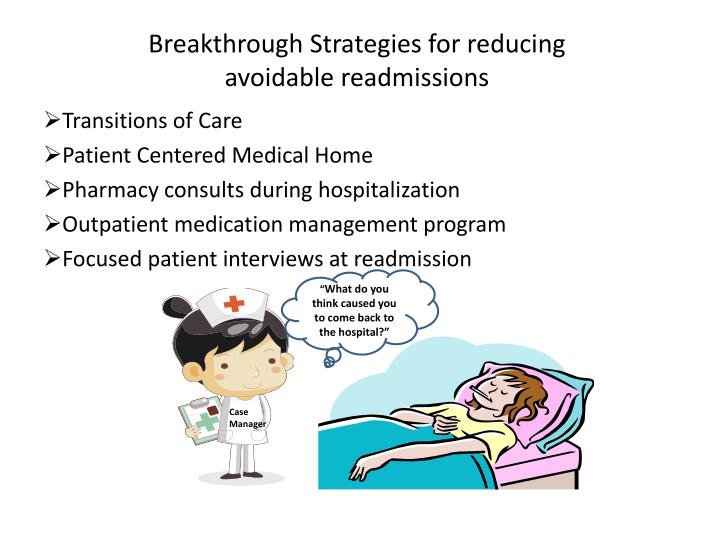 Breakthrough Strategies for reducing avoidable readmissions