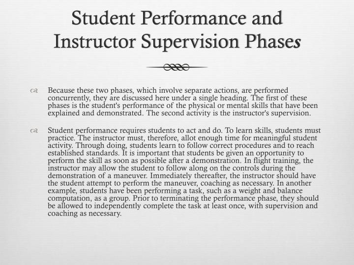 Student Performance and Instructor Supervision Phase