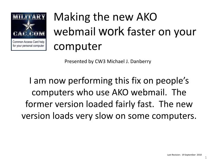 making the new ako webmail work faster on your computer n.