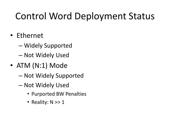 Control Word Deployment Status