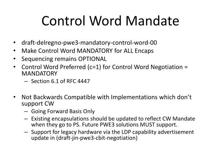 Control Word Mandate