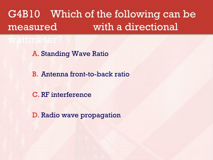 G4B10 Which of the following can be measured with a directional wattmeter?