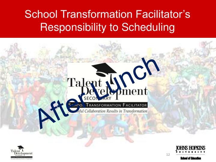 School Transformation Facilitator's