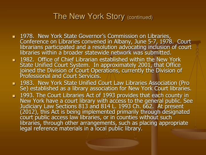The new york story continued