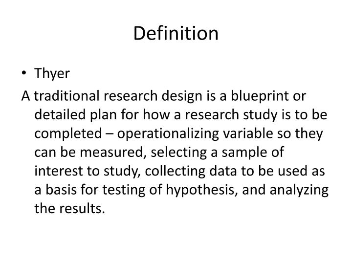 Ppt research design powerpoint presentation id2695434 definition malvernweather Image collections