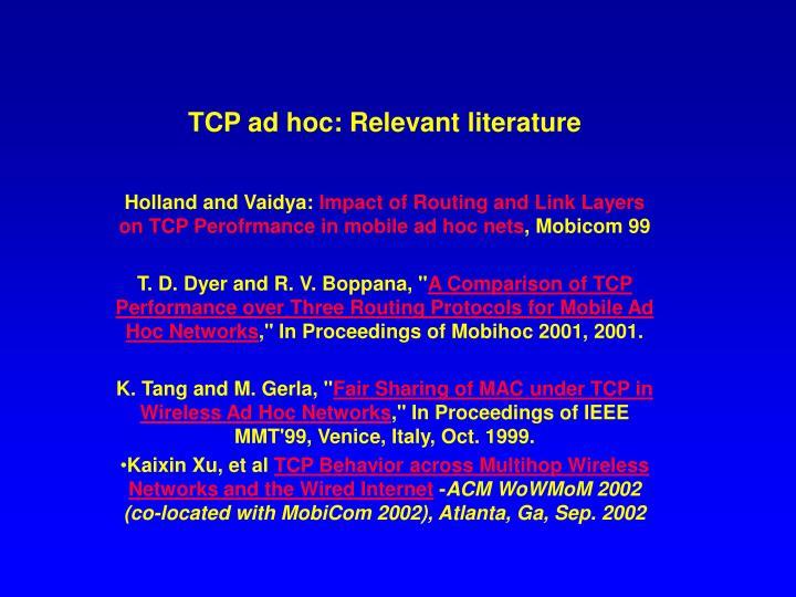 Tcp ad hoc relevant literature