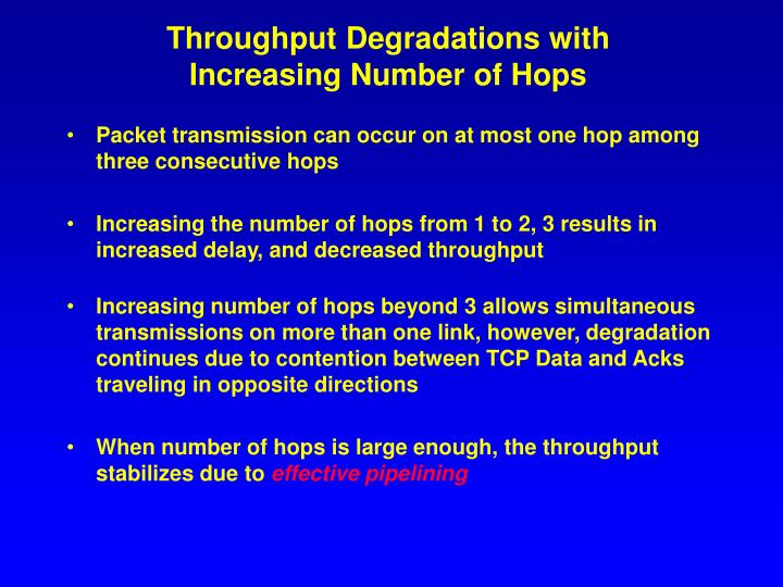 Throughput Degradations with