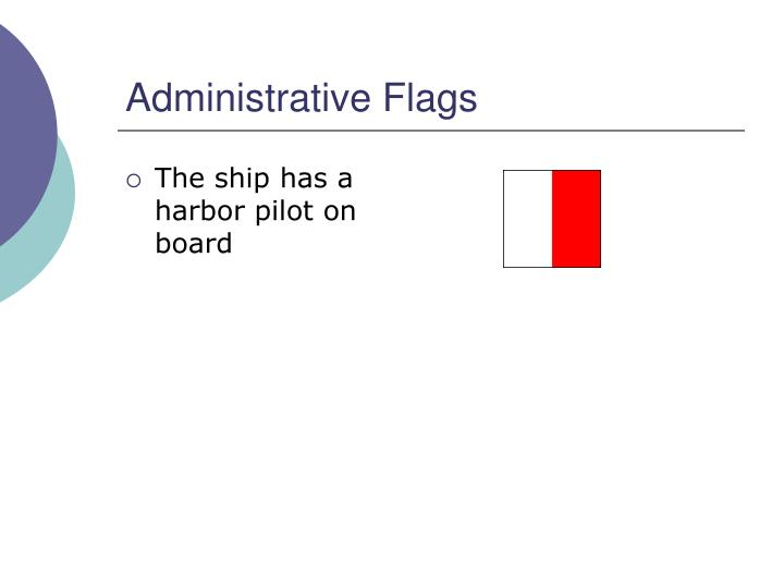 Administrative Flags