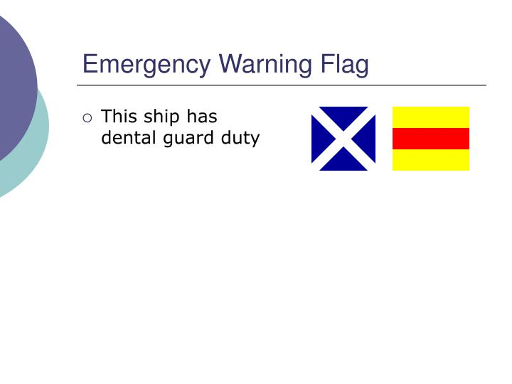 Emergency Warning Flag