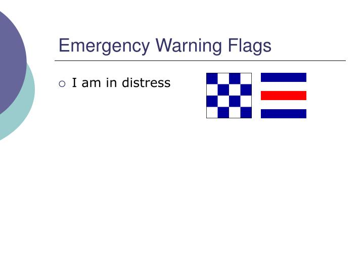Emergency Warning Flags