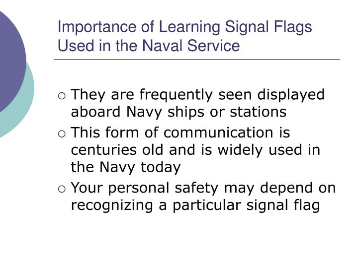 Importance of Learning Signal Flags Used in the Naval Service