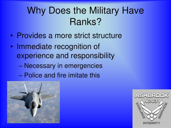 Why does the military have ranks