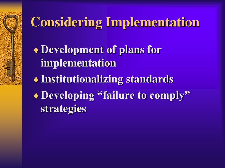 Considering Implementation