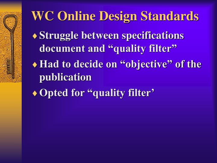 WC Online Design Standards
