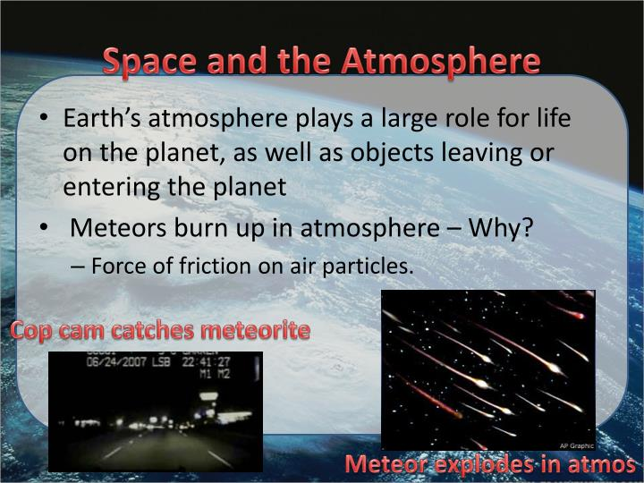 Space and the Atmosphere