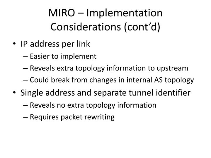 MIRO – Implementation Considerations (cont'd)