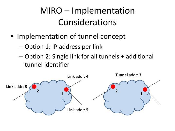 MIRO – Implementation Considerations