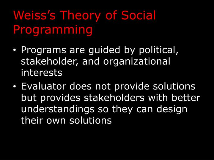 Weiss's Theory of Social Programming
